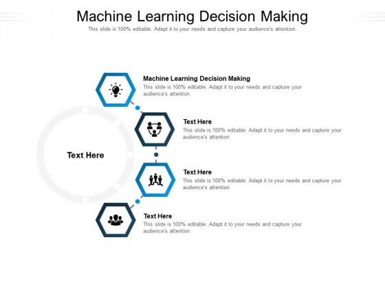 Machine Learning Decision Making Ppt PowerPoint Presentation Styles Professional Cpb Pdf