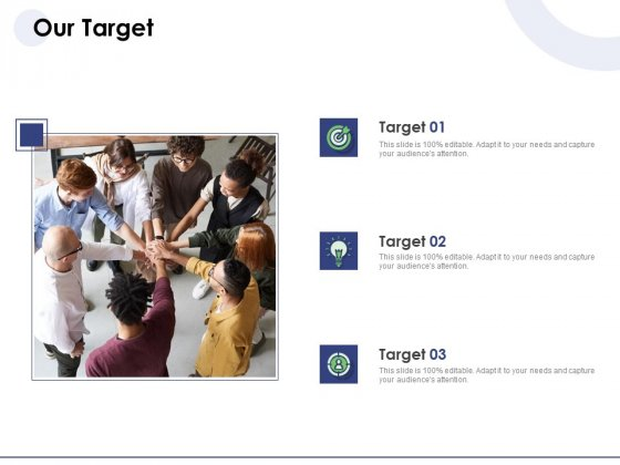 Macro And Micro Marketing Planning And Strategies Our Target Ppt Infographic Template Influencers PDF
