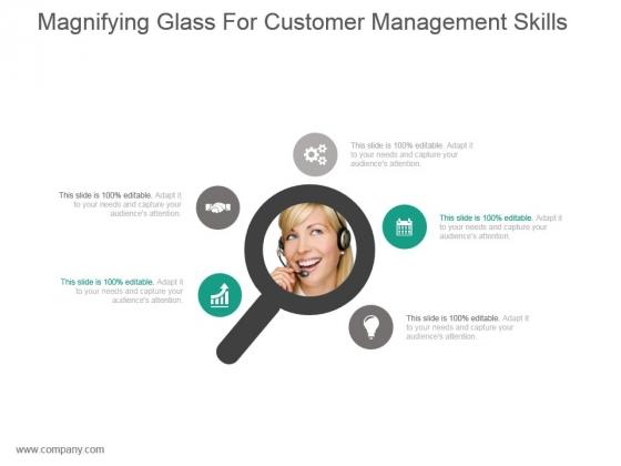 Magnifying Glass For Customer Management Skills Ppt Slides