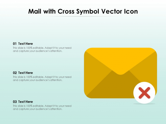 Mail With Cross Symbol Vector Icon Ppt PowerPoint Presentation Diagram Graph Charts PDF