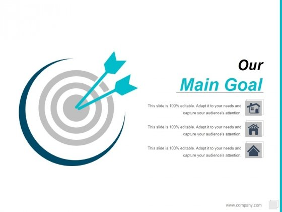 Main Goal Ppt PowerPoint Presentation Ideas Deck