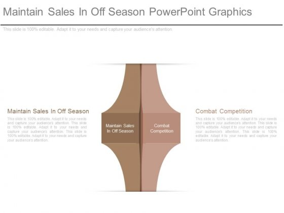 Maintain Sales In Off Season Powerpoint Graphics