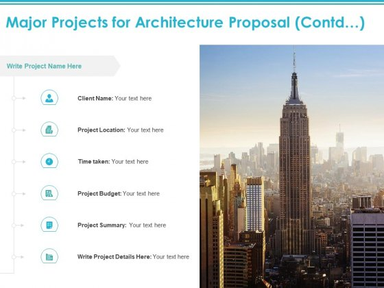 Major Projects For Architecture Proposal Contd Location Ppt PowerPoint Presentation Show Graphics Template