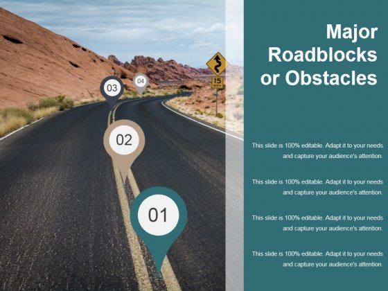 Major Roadblocks Or Obstacles Template Ppt PowerPoint Presentation Inspiration Example Topics