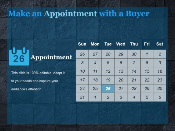 Make An Appointment With A Buyer Ppt PowerPoint Presentation Graphics