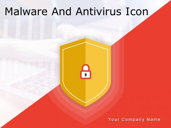 Malware And Antivirus Icon Computer Monitor Ppt PowerPoint Presentation Complete Deck