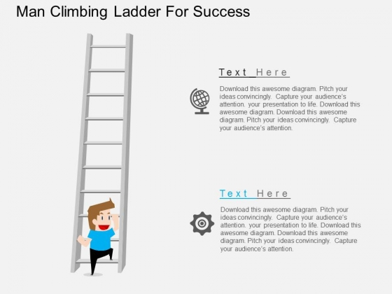 Man Climbing Ladder For Success Powerpoint Template