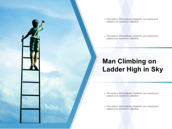 Man Climbing On Ladder High In Sky Ppt PowerPoint Presentation File Format