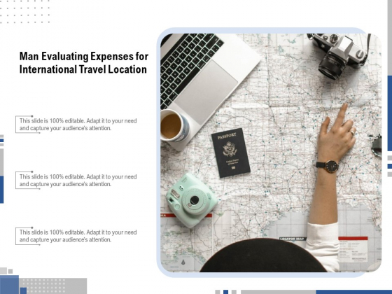 Man Evaluating Expenses For International Travel Location Ppt PowerPoint Presentation File Graphics Template PDF