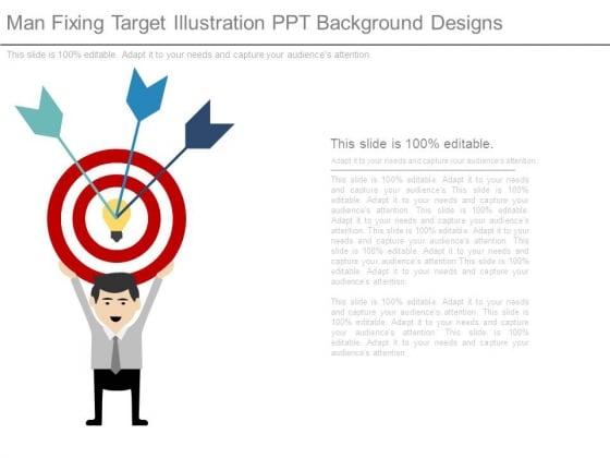 Man Fixing Target Illustration Ppt Background Designs