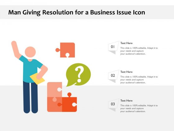 Man Giving Resolution For A Business Issue Icon Ppt PowerPoint Presentation File Pictures PDF