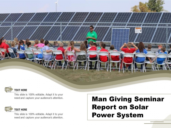 Man Giving Seminar Report On Solar Power System Ppt PowerPoint Presentation File Objects PDF