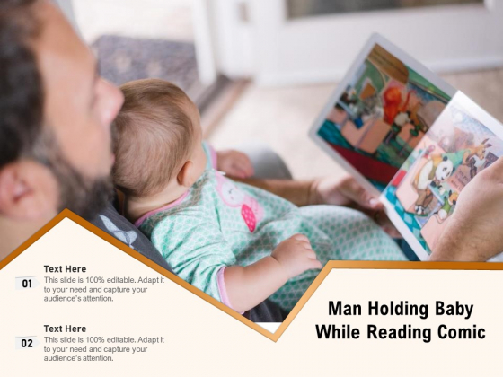 Man Holding Baby While Reading Comic Ppt PowerPoint Presentation Slides Ideas PDF