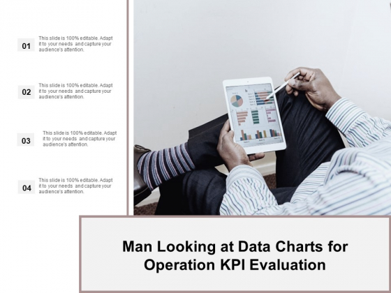 Man Looking At Data Charts For Operation Kpi Evaluation Ppt Powerpoint Presentation Ideas Demonstration