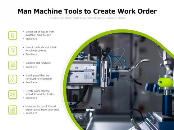 Man Machine Tools To Create Work Order Ppt PowerPoint Presentation Gallery Grid PDF