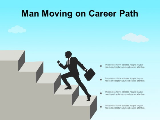 Man Moving On Career Path Ppt PowerPoint Presentation Gallery Background Designs