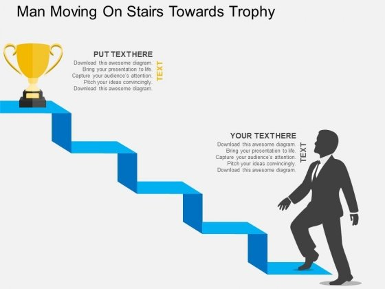 Man Moving On Stairs Towards Trophy Powerpoint Templates