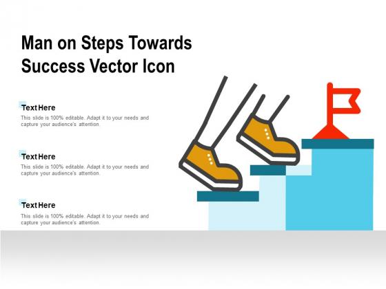 Man On Steps Towards Success Vector Icon Ppt PowerPoint Presentation Layouts Smartart