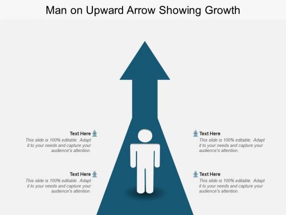 Man On Upward Arrow Showing Growth Ppt PowerPoint Presentation Model Demonstration