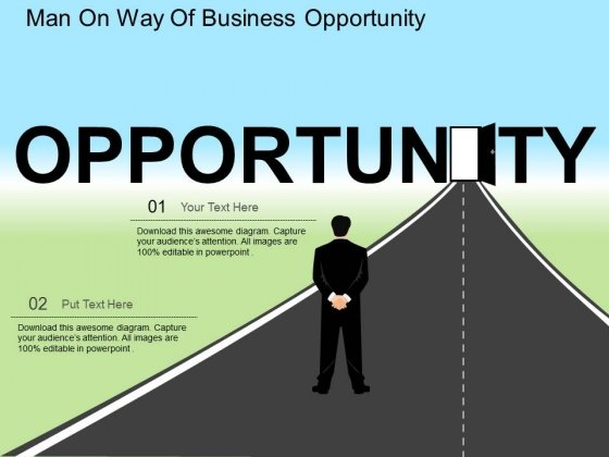 Man On Way Of Business Opportunity Powerpoint Templates