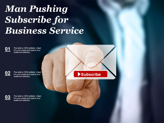 Man Pushing Subscribe For Business Service Ppt PowerPoint Presentation Styles Icons