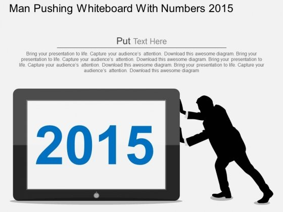 Man Pushing Whiteboard With Numbers 2015 Powerpoint Templates