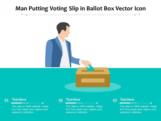 Man Putting Voting Slip In Ballot Box Vector Icon Ppt PowerPoint Presentation Ideas Visuals PDF