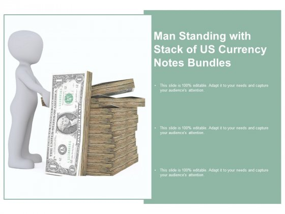 Man Standing With Stack Of Us Currency Notes Bundles Ppt Powerpoint Presentation File Slides