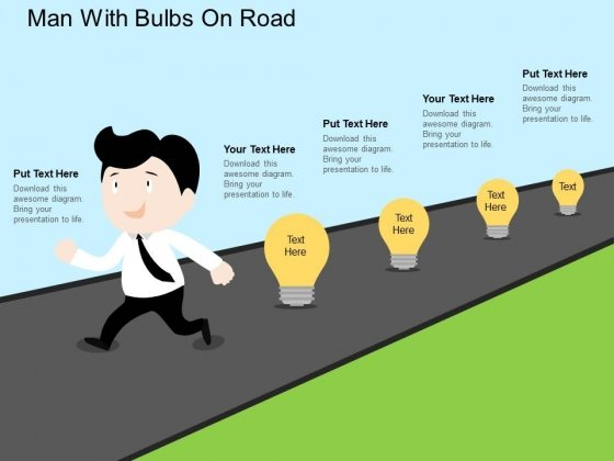 Man With Bulbs On Road Powerpoint Templates