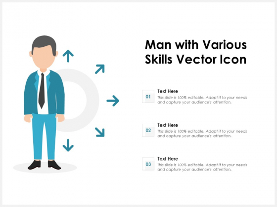 Man With Various Skills Vector Icon Ppt PowerPoint Presentation Icon Gallery PDF