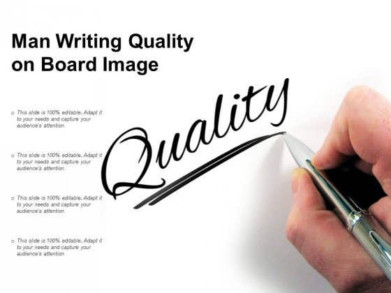 Man Writing Quality On Board Image Ppt PowerPoint Presentation Layouts Slide Portrait