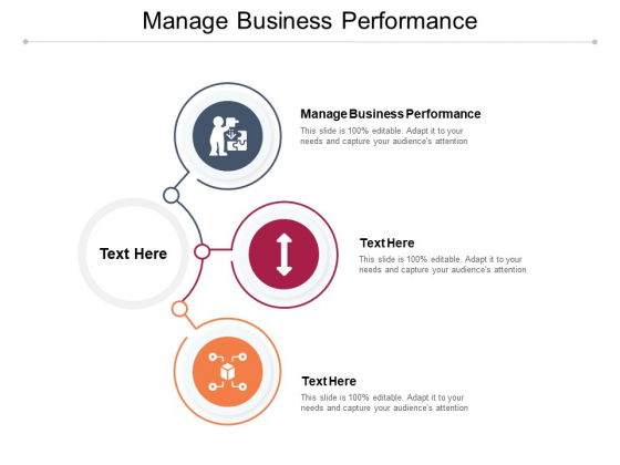 Manage Business Performance Ppt PowerPoint Presentation Inspiration Background Images Cpb Pdf
