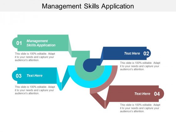 Management Skills Application Ppt Powerpoint Presentation Show Graphics Cpb