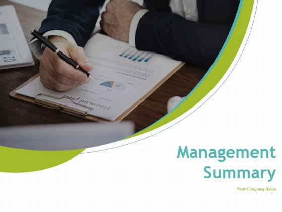 Management Summary Ppt PowerPoint Presentation Complete Deck With Slides