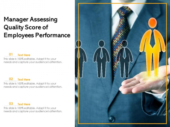 Manager Assessing Quality Score Of Employees Performance Ppt PowerPoint Presentation File Deck PDF
