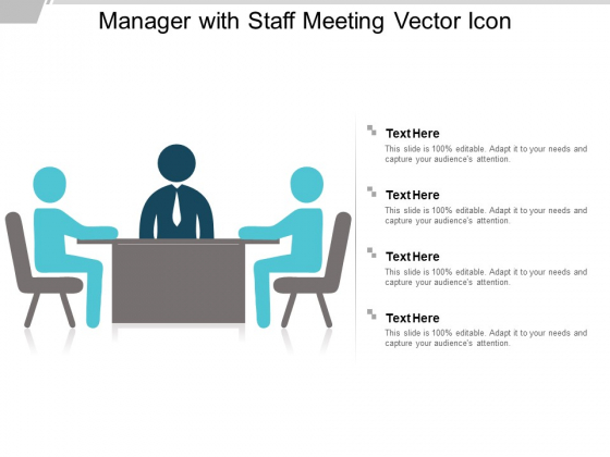Manager With Staff Meeting Vector Icon Ppt PowerPoint Presentation Show Graphics Pictures