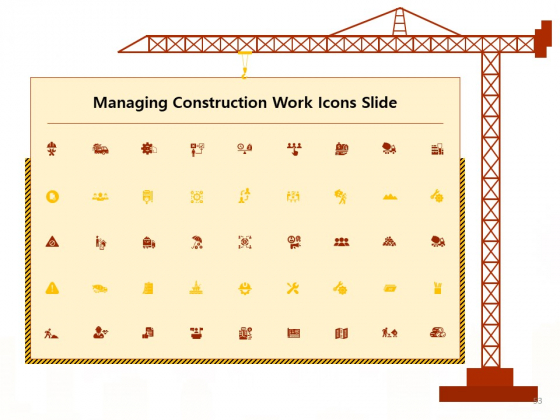 Managing_Construction_Work_Ppt_PowerPoint_Presentation_Complete_Deck_With_Slides_Slide_53