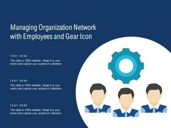 Managing Organization Network With Employees And Gear Icon Ppt PowerPoint Presentation Gallery Graphics Design PDF
