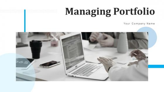 Managing Portfolio Dollar Cost Ppt PowerPoint Presentation Complete Deck With Slides
