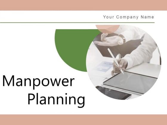 Manpower Planning Management Plan Ppt PowerPoint Presentation Complete Deck