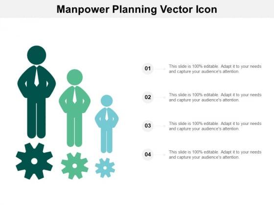 Manpower Planning Vector Icon Ppt PowerPoint Presentation Slides Template