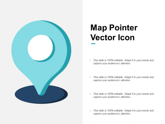 Map Pointer Vector Icon Ppt PowerPoint Presentation Show Gridlines