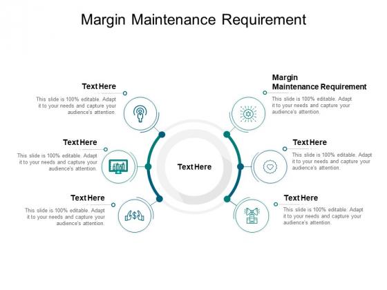 Margin Maintenance Requirement Ppt PowerPoint Presentation Portfolio Graphics Design Cpb Pdf