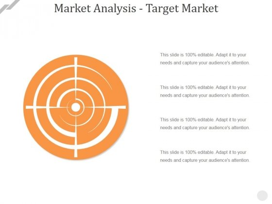 Market Analysis Target Market Ppt PowerPoint Presentation Professional Outline