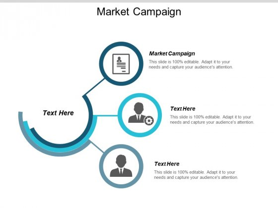 Market Campaign Ppt PowerPoint Presentation Show Structure Cpb