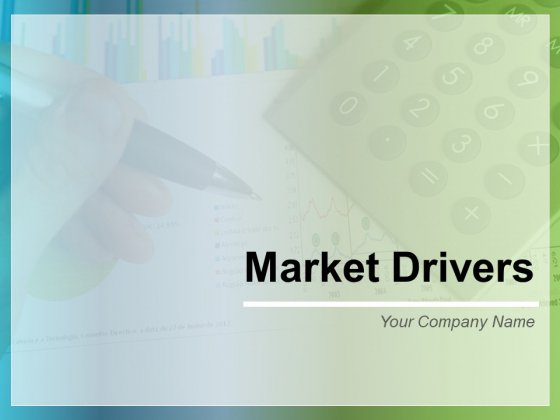 Market Drivers Ppt PowerPoint Presentation Complete Deck With Slides