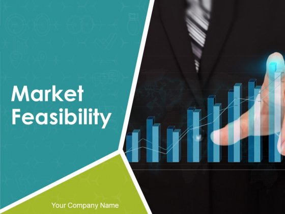 Market Feasibility Ppt PowerPoint Presentation Complete Deck With Slides