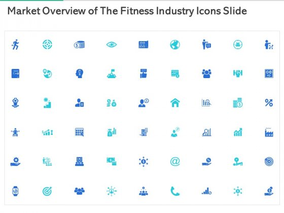 Market_Overview_Of_The_Fitness_Industry_Icons_Slide_Ppt_Icon_PDF_Slide_1