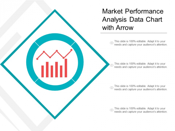 Market Performance Analysis Data Chart With Arrow Ppt PowerPoint Presentation Inspiration Graphics