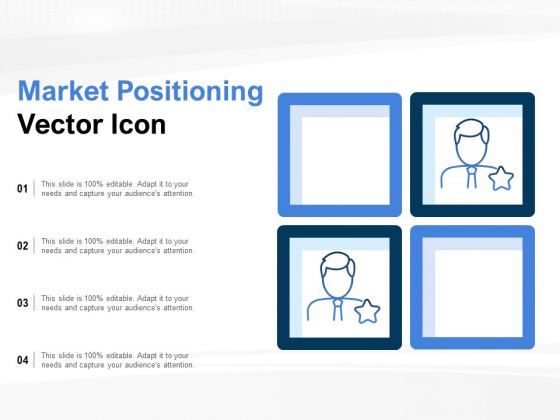 Market Positioning Vector Icon Ppt PowerPoint Presentation Professional Graphics Template